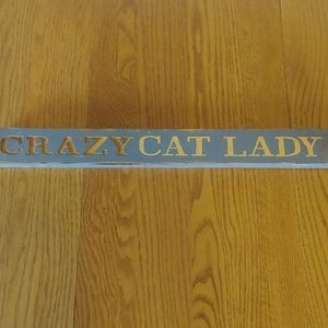 Crazy Cat Lady Wooden Sign